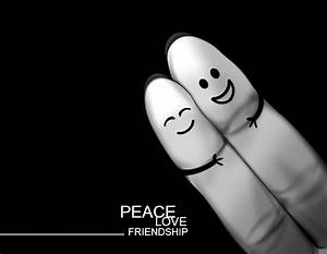 Peace Love And ... Peace Friendship Quotes