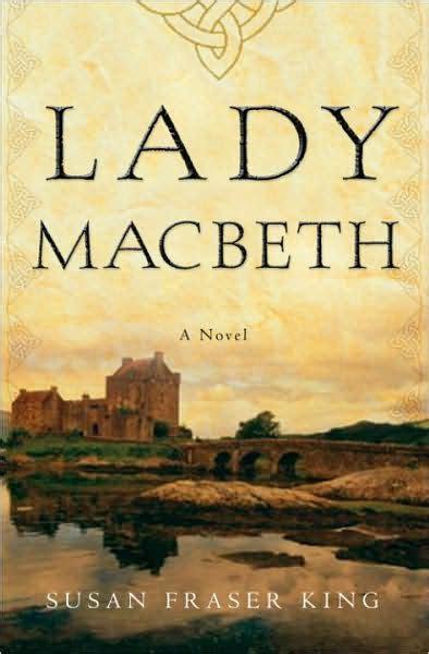 lady macbeth  susan fraser king nook book