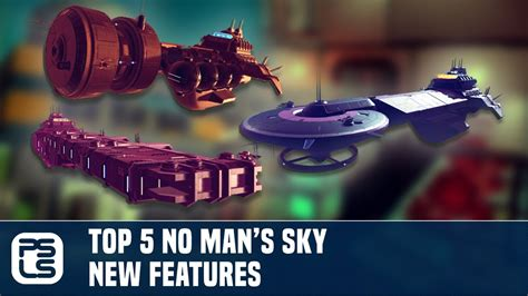 Top 5 No Man's Sky New Features Youtube