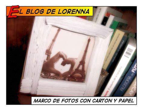 El blog de Lorenna: Marco de fotos con cartón y papel