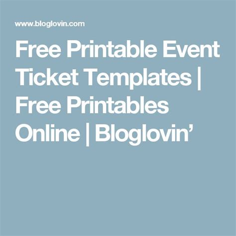 ticket templates online free 25 best ideas about ticket template free on pinterest