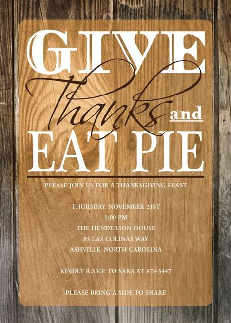 thanksgiving invitation give   eat pie