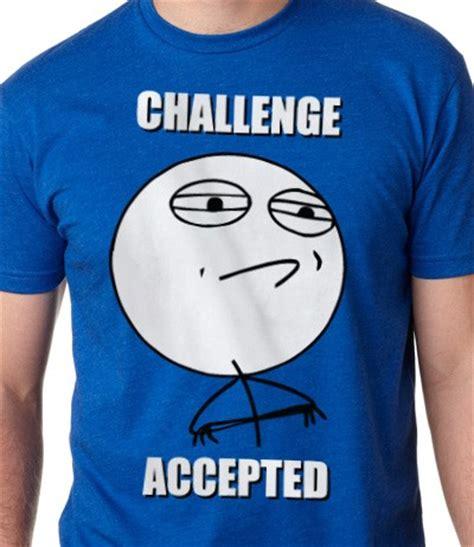 Memes T Shirts - challenge accepted meme rage face t shirt le rage shirts