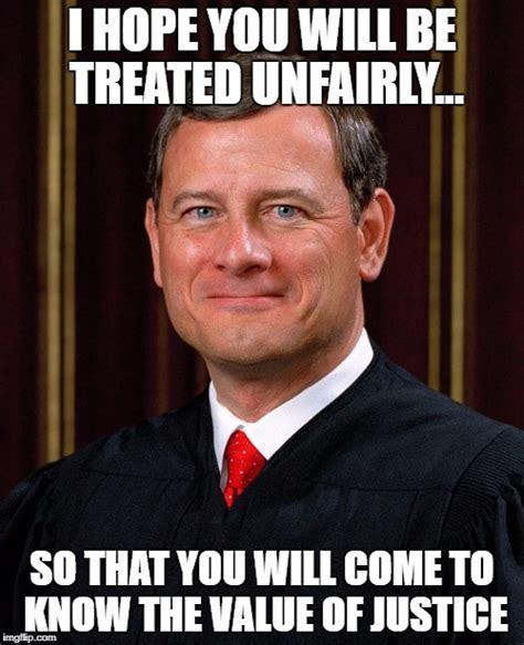 Justice John Roberts Imgflip