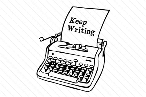 Keep Writing Typewriter  Creative Fabrica