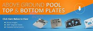 Above Ground Pool Top And Bottom Plates Parts