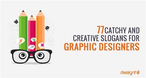 77 Catchy And Creative Slogans For Graphic Designers