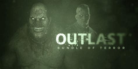 outlast bundle  terror giochi scaricabili