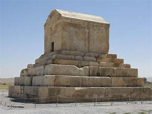 Tomb of Cyrus - Biblical Archaeology Ancient Iran (Bible ...