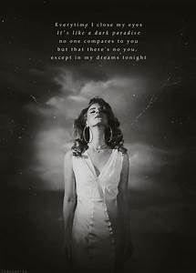Lana del Rey quotes | ♡ му qυєєи ℓαиα ∂єℓ яєу | Pinterest