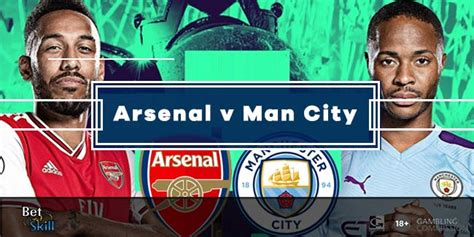 Arsenal vs Man City Betting Tips, Predictions, Line-Ups ...