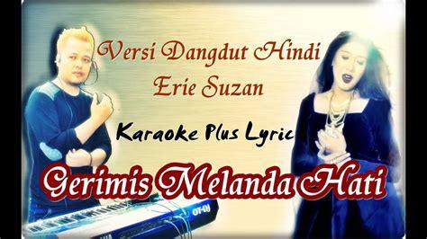 Karaoke Versi Dangdut India ( Erie