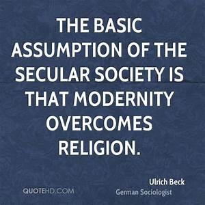 Ulrich Beck Soc... Secular Society Quotes