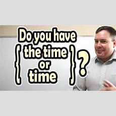"""Difference Between """"do You Have The Time?"""" And """"do You"""