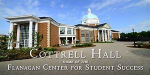 Cottrell Hall – Home of the Flanagan Center for Student ...