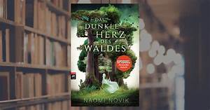 Das Herz Des Waldes : naomi novik das dunkle herz des waldes cbj jugendb cher gebundenes buch ~ Markanthonyermac.com Haus und Dekorationen