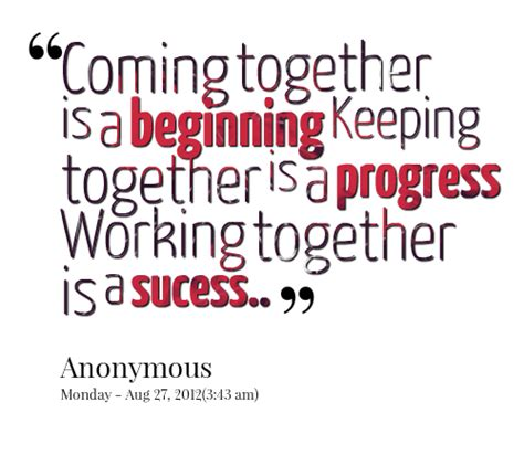 Working Together Quotes Quotes About Work Together Sualci Quotes
