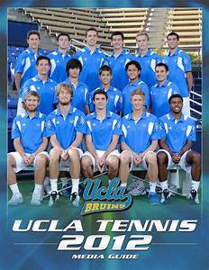 2012 UCLA Men's Tennis Media Guide by UCLA Athletics - Issuu