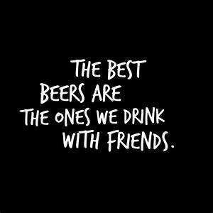 The 25+ best Fu... Friendship Booze Quotes