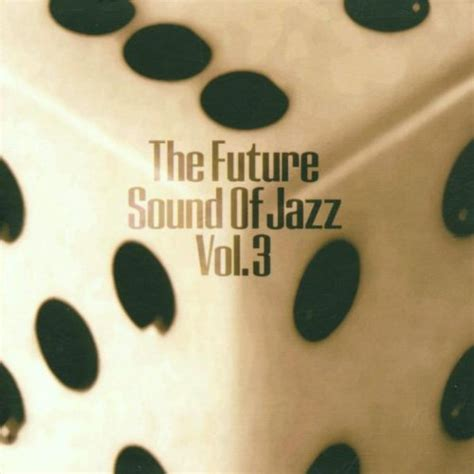 Various Artists  Future Sound Of Jazz V3 Lossless24com
