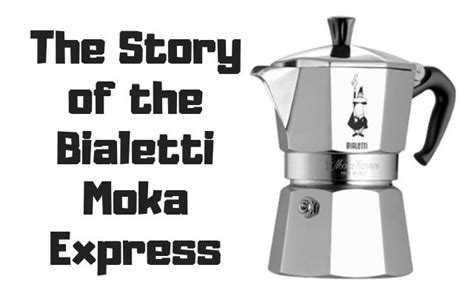 The Story Of The Bialetti Moka Express Cold Brew Coffee Maker At Walmart Bar Portland Ingredients Kmart Cuban Name Japanese Primula 1.6 Quart Addiction