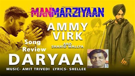 Daryaa Song Review By Saahil Chandel