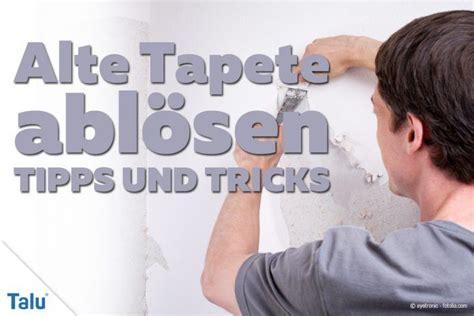 Tapete Ablösen Tipps by Hartn 228 Ckige Alte Tapeten Der Wand Abl 246 Sen Tipps