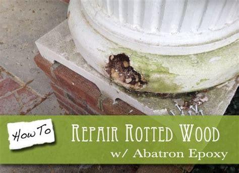 rotted wood repair  abatron epoxy  craftsman blog
