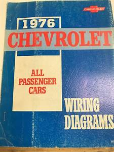 1976 Service Manual Chevrolet Wiring Diagrams All