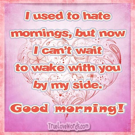 sweet good morning messages   true love words