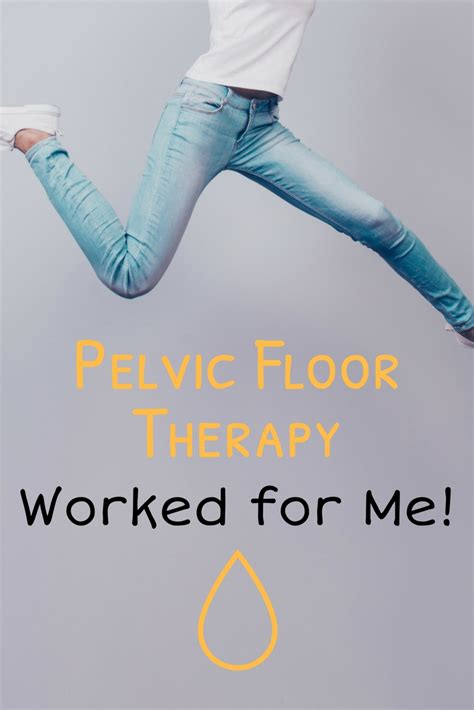 Pelvic Floor Therapy Worked For Me