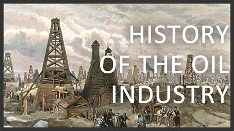 History Of The Oil Industry Youtube