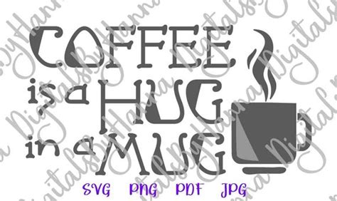 Similar vector icons to coffee mug. Coffee is a Hug in a Mug SVG Saying Quote Sign Cup Tumbler Print Silhouette Cut - SVG Files for ...