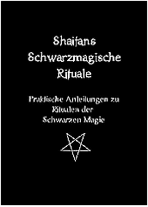 schwarze magie rituale anleitung zum voodoo schwarze magie rituale fl 252 che