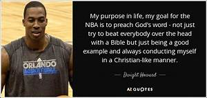 Dwight Howard q... Good Dwight Quotes