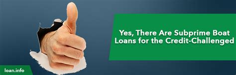 Buy A Boat Bad Credit by Yes There Are Subprime Boat Loans For The Credit
