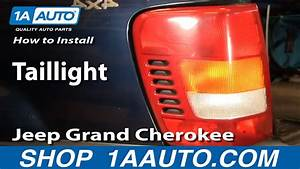 How To Install Replace Taillight Jeep Grand Cherokee 99