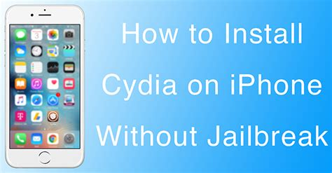 how to out apps on iphone how to install cydia on iphone or without jailbreak
