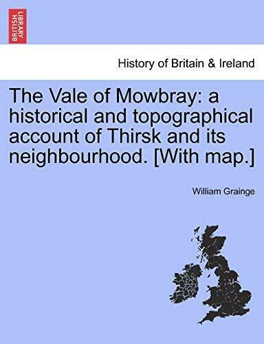 The Vale of Mowbray: a historical and topograph, Grainge ...