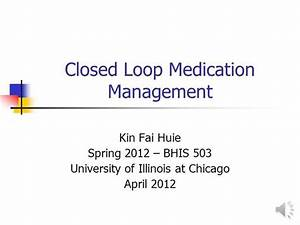 Closed Loop Medication Managemen