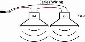 Diy Speaker Wiring Parallel Vs  Series