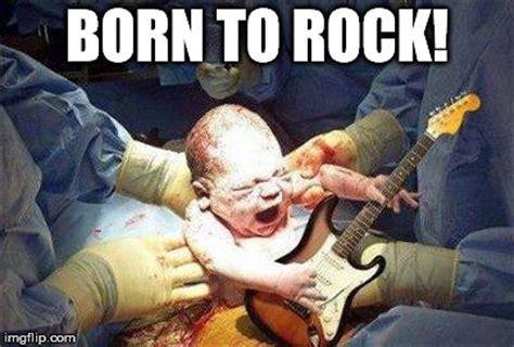 Rock Baby Meme - born to rock imgflip