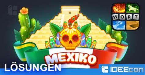 bilder  wort mexico loesung aller tagesraetsel september