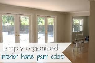 interior colour of home my home interior paint color palate simply organized