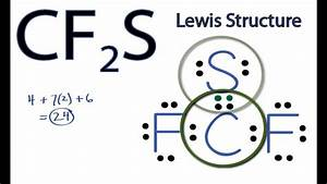 Cf2s Lewis Structure  How To Draw The Lewis Structure For Cf2s