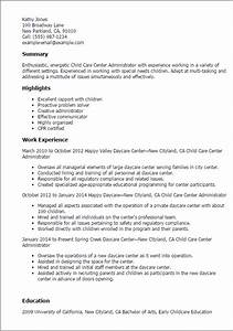 1 child care center administrator resume templates try With how to make a resume for child care job