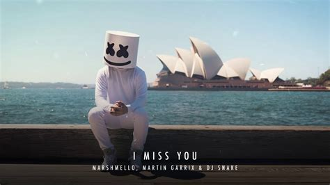 dj snake new song 2016 marshmello martin garrix dj snake i miss you new song