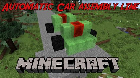 minecraft working car cheesy car assembly line in minecraft watch it build a