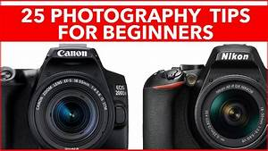 25 Cool Photography Tips for Beginners - How to get better photos from y... (With images ...