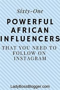 61 Powerful African Influencers To Follow On Instagram ...
